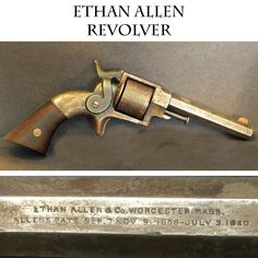 Ethan Allen 32 Sidehammer Rimfire Revolver –  A classic early 1860s sidearm as carried by thousands of Civil War soldiers. 32 caliber 6 shot with 4 inch barrel.