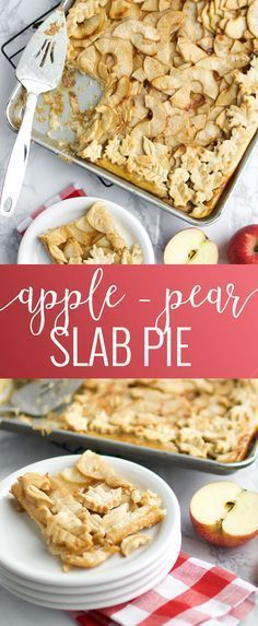 Apple and Pear Slab Pie | thanksgiving pie recipes | thanksgiving dessert recipes | slab pie recipes | fall pie recipes | homemade pies | how to make a slab pie || Oh So Delicioso #slabpie #thanksgivingpie #thanksgivingdessert #falldessert
