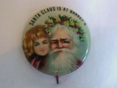 Old Santa Claus Is at Barney's Pin Back Button with Child |