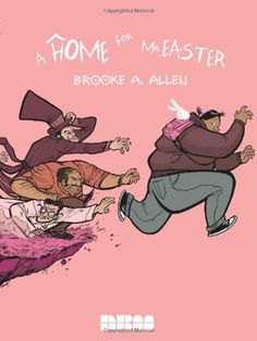 A Home for Mr. Easter by Brooke  A. Allen, http://www.amazon.com/dp/1561635804/ref=cm_sw_r_pi_dp_KWfFrb1CG6W6Q
