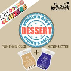 May Mixers ~ World's Best Dessert www.lynnebiniker.scentsy.us