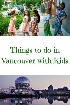 A list of things to do with the kids when you visit Vancouver, BC. Vancouver Things To Do, Visit Vancouver, Best Vacations, Vacation Places, Cruise Vacation, Disney Cruise, Vacation Ideas, Travel With Kids, Family Travel