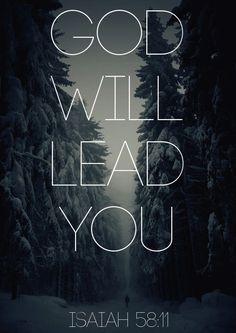 Dieu te guidera. Isaïe 58, 11