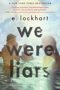 """We Were Liars by E. Lockhart - """"Thrilling, beautiful, and blisteringly smart, We Were Liars is utterly unforgettable."""" - John Green, New York Times bestselling author of The Fault in Our Stars. I was completely stunned by this one. John Green, Ya Books, Great Books, Teen Books, Amazing Books, It's Amazing, Good Books To Read, Books To Read In Your Teens, Children's Literature"""