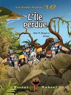 L'île perdue, série les petits pirates 10, Alain M. Bergeron, illust. Sampar, Boréal Maboul, 10