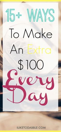 Make extra money. Side hustle. Work from home. Make money blogging. Money making tips. Make money now to save for later. Make an extra $100 every day.