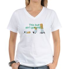 This Butt Aint Got Sh** T-Shirt $17.99 #badasstshirts http://badasstshirts.org