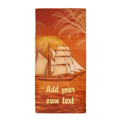 Personalized Sailboat Beach Towel #Personalized orange #sunset ocean with #Clipper ship #Sailboat #sailing graphic art by TheTshirtPainter. Available on a lot of products. For all products with this design click here - http://www.cafepress.com/dd/105206960