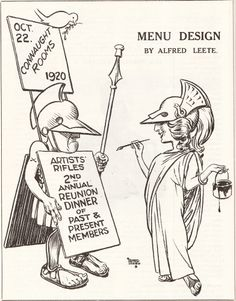 Alfred Leete. Menu Design for the Artists Rifles 2nd Annual Reunion Dinner (He was the designer of the famous 'Kitchener' poster of WWI and a member of the Regiment). Mars, the God of War and Minerva the Goddess of the Arts were on the regimental badge.