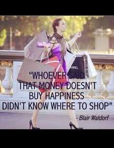 Exactly!!Shopping heals all the pains not boring guys company .