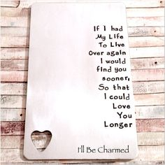 If I had to live my life over again I would find by ILLBECHARMED