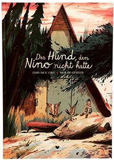 Der Hund, den Nino nicht hatte von Edward van de Vendel https://www.amazon.de/dp/3855815526/ref=cm_sw_r_pi_dp_nyNIxbTX055K3
