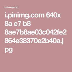 i.pinimg.com 640x 8a e7 b8 8ae7b8ae03c042fe2864e38370e2b40a.jpg