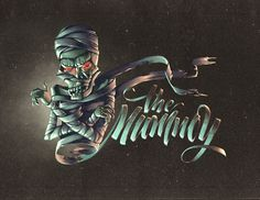 Calligraphi.ca - The mummy - Illustration by Andrey Koval plus my lettring with my post-production - Kinessisk, Andrey Koval