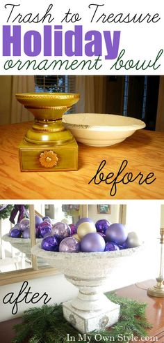 Display Your Christmas Ornaments by transforming thrift store finds into a festive bowl.  In My Own Style  Christmas DIY Decor to make