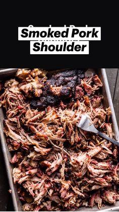 Pulled Pork Shoulder, Smoked Pork Shoulder, Pork Shoulder Recipes, Pork Shoulder Roast, Smoked Pulled Pork, Pulled Pork Recipes, Traeger Pulled Pork Recipe, Smoked Pork Roast, Grilled Pork