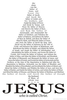 Son of God - Family Tree or Lineage of Jesus Christ from Matthew - Thus there were fourteen generations in all from Abraham to David, fourteen from David to the exile to Babylon, and fourteen from the exile to the Messiah. Jesus Family Tree, Jesus Tree, Family Trees, Genealogy Of Jesus, Bibel Journal, Lord And Savior, Spiritual Inspiration, Christian Quotes, Christian Crafts