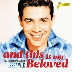 And This Is My Beloved: The Great Hit Sounds of Jerry Vale [CD]