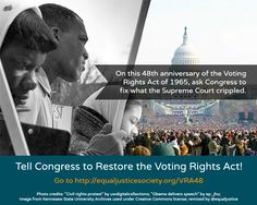 Tell Congress to restore the Voting Rights Act! Sign petitions by the @ACLU National and @NAACP (Official) http://www.equaljusticesociety.org/vra48/