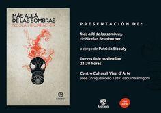 Antítesis Editorial:     Presentación de MÁS ALLÁ DE LAS SOMBRAS, de Ni...