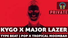 "#New #Video #Kygo x #MajorLazer #TypeBeat ""Private"" #Pop #Tropical 