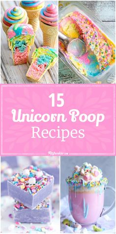 15 Unicorn Poop Recipes via @tipjunkie