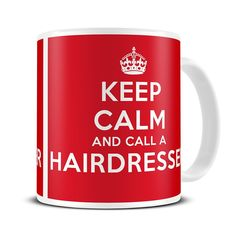 MG248 Magoo Keep Calm and Call a Hairdresser COFFEE MUG - hairdresser gifts: Amazon.co.uk: Kitchen & Home