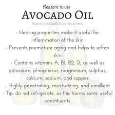 What Carriers to Use/Avocado oil is another favorite carrier oil, and has a mild aroma. This oil is a wonderful choice for dry, wrinkled skin due to its ability to improve the skin's elasticity and increase hydration. Avocado oil is also ideal for use in an anti-scar blend as it promotes cell regeneration. Avocado oil provides relief from arthritis pain and surface inflammation.