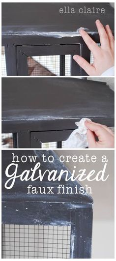 How to Create a Galvanized Faux Finish: Distressing Technique by Ella Claire