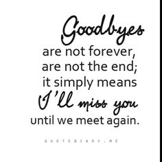 I Miss You And Missing Someone Quotes 38 I Miss You Quotes, Missing You Quotes, Life Quotes Love, Great Quotes, Quotes To Live By, Me Quotes, Inspirational Quotes, Goodbye Quotes For Friends, Photo Quotes