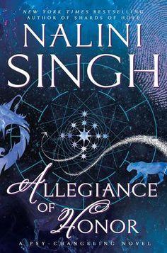 Allegiance of Honor | Nalini Singh | Psy/Changeling #15 | June 14 | https://www.goodreads.com/book/show/26089799-allegiance-of-honor | #romance #PNR #fantasy