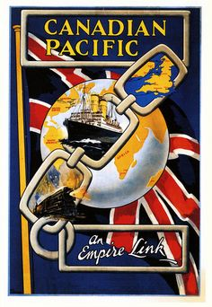 A Link in the Empire. Vintage Travel - 1920's Canada. #travel #vintage #poster
