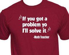 Math Teacher Shirt Funny Math Teacher T Shirts Math Teacher Gifts Math Tea - Teacher Shirts - Ideas of Teacher Shirts - Math Teacher Shirt Funny Math Teacher T Shirts Math Teacher Gifts Math Teacher T-Shirts School Shirts Funny Teacher Teacher Tee Math Teacher Humor, Math Teacher Shirts, Math Shirts, Math Jokes, Math Humor, Nerd Humor, Funny Shirts, Funny Math, Funny Humor