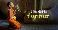 3 kérdéses tibeti teszt – az eredmény meg fog lepni!