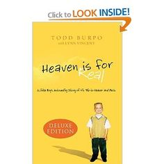 A definite YES on my reading list.    HEAVEN IS FOR REAL by Todd Burpo