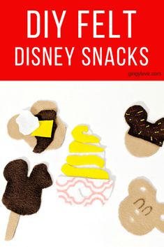 Disney World Felt Snacks-DIY - Gingy Love Diy Home Projects Easy, Diy For Kids, Crafts For Kids, Diy Snacks, Snacks Kids, Craft Activities For Kids, Indoor Activities, Style Outfits, Felt Food
