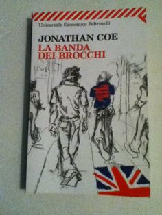 BookWorm & BarFly: La banda dei brocchi - Jonathan Coe (2001)