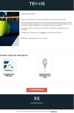 Relance de paniers abandonnés par Tennis Achat (http://snip.ly/0ECl)