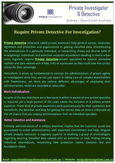 Required Private Detective? You need to services of private detective for your cases. Call for the meeting.