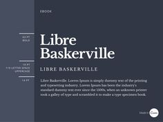 4 Ebook Libre Baskerville that have style variants is a clever way to create nuance without over complicating your designs. This typeface is a classic serif that is beautifully applied as a heading and easy-to-read body copy.