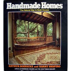 Handmade homes: The natural way to build houses: Art Boericke: 9780440033400: Amazon.com: Books <3
