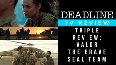 'SEAL Team' 'The Brave' & 'Valor' Review: Only One Of These Military Series Deserves A Salute