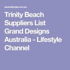 Trinity Beach Suppliers List Grand Designs Australia - Lifestyle Channel
