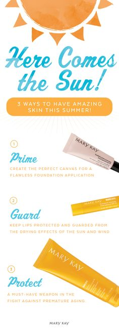 Gorgeous summer skin in 3 simple steps! Create the perfect canvas for a flawless foundation application that enhances foundation benefits and extends wear with Mary Kay® Foundation Primer Sunscreen Broad Spectrum SPF 15*, and don't forget the SPF to protect your lips and face!