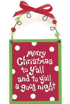 Merry Christmas To Y'all~Southern Christmas! Love it
