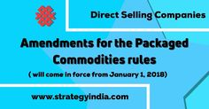 """Heads UP – Direct Selling Companies and Associations Amendments to the rules on Packaged commodities will be enforced from January 1, 2018.  Advisory services for the same are now available for the Direct Selling Companies wrt. """"The Legal Metrology (Packaged Commodities) Amendment Rules, 2017"""".  #directsellingconsultancy #mlmconsulting #mlmlegal #directsellinglegal"""