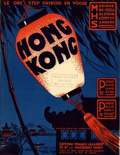 "Illustrated Sheet Music by Roger De Valerio, 1917, ""Hong-Kong""."