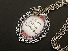 "Necklace with saying ""Live Your Dreams"", silver necklace, rose necklace, butterfly, life wisdom, gift for her - pinned by pin4etsy.com"