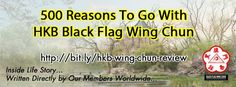 500 Reasons to go with Black Flag Wing Chun! Inside life story written directly by our worldwide members.... http://www.hekkiboen.com/500-reasons-go-hkb-black-flag-wing-chun/?fb_action_ids=1221068307924170&fb_action_types=og.likes&fb_ref=.Vrxr2rlcpmk.like#.VrxsVFh97IV #BlackFlagWingChun