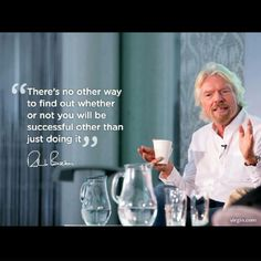 """""""Just Do It"""" Richard Branson Entrepreneur Motivation, Entrepreneur Quotes, Business Motivation, Leadership Quotes, Success Quotes, Wisdom Quotes, Words Quotes, Sayings, Find Quotes"""